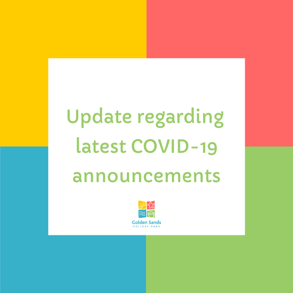 Latest Covid-19 update at Golden Sands Holiday Park