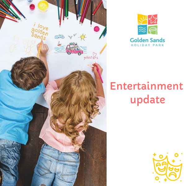 Entertainment update at Golden Sands Holiday Park