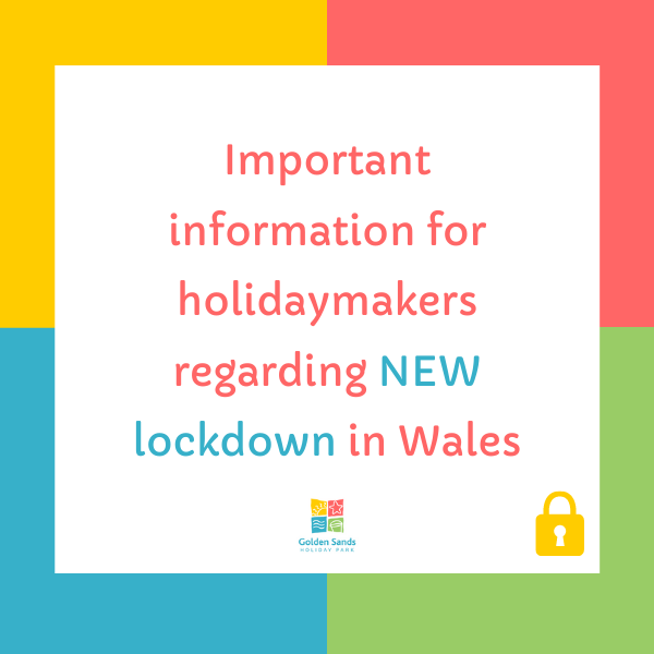 New lockdown in Wales at Golden Sands Holiday Park